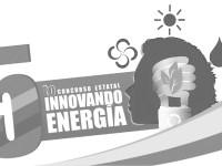 Convocan a participar en el Quinto  Concurso Estatal Innovando Energía