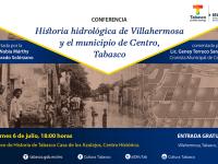 Disertarán conferencia sobre hidrología de Villahermosa